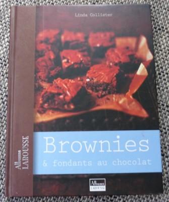 Larousse - Brownies et fondants au chocolat