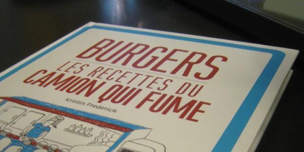 Burgers - Les recettes du camion qui fume